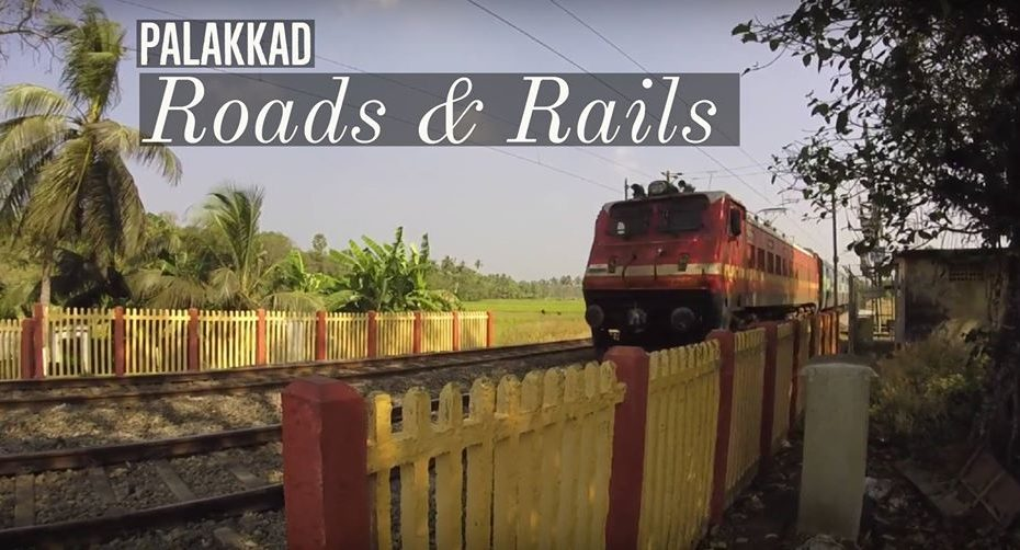 palakkad roads and rails